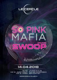 Le Cercle - So Pink Mafia