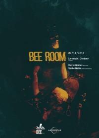 Bee Room / Le Cercle / DAVID GOMEZ B2B UMBE NALLE