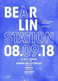 Bear'lin Station 10 – DJ Spit (Berlin), Dominik Müller & more