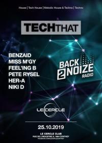 Le Cercle - TechThat by Back2Noize