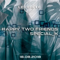 Le Cercle - Happy Two Friends - Special_K