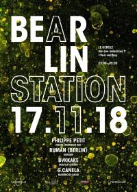 Bear'lin Station 12 – Philippe Petit, Ruman & more