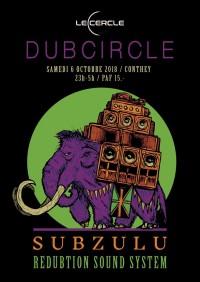 Dubcircle : Subzulu - Redubtion Sound System