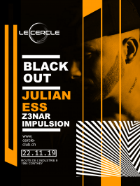 Le Cercle - Blackout w/ Julian Ess