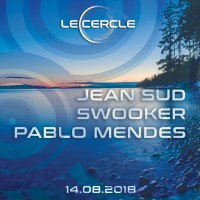 Le Cercle - Jean Sud   Pablo Mendes & Swooker